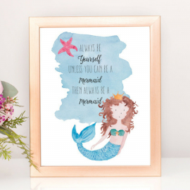 Be A Mermaid Art Print
