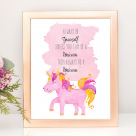 Be a Unicorn Art Print